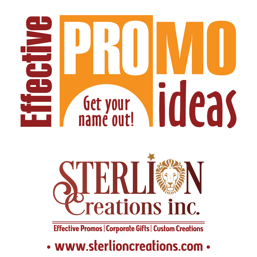 Effective PROmo Ideas brought to you by STERLION CREATIONS